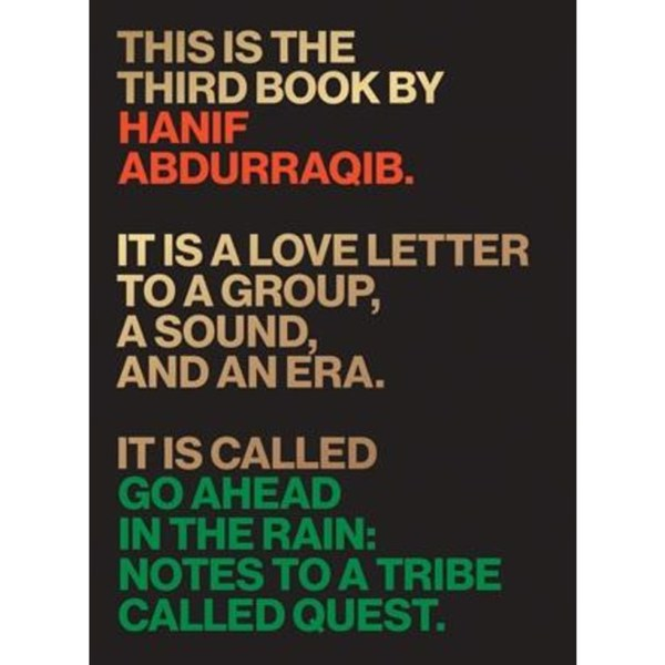 Cover HANIF ABDURRAQIB, a tribe called quest - go ahead in the rain