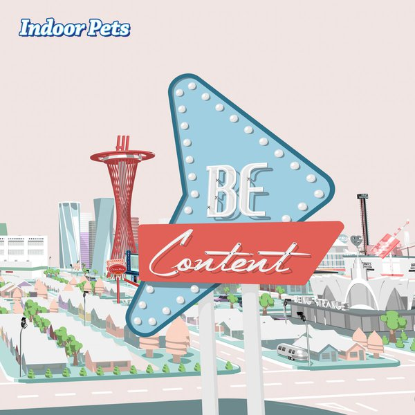 INDOOR PETS, be content cover
