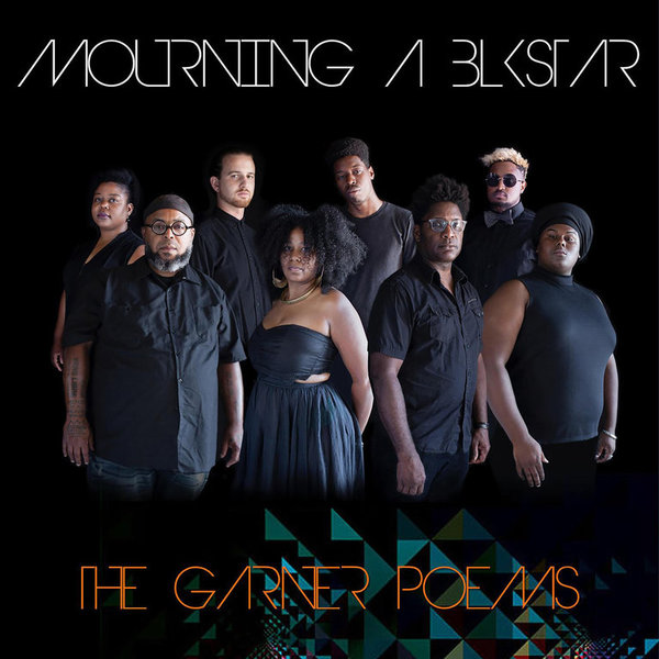 MOURNING A BLKSTAR, the garner poems cover
