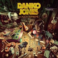 DANKO JONES, a rock supreme (rise above edition) cover