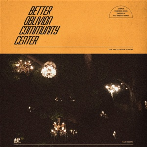 Cover BETTER OBLIVION COMMUNITY CENTER, s/t