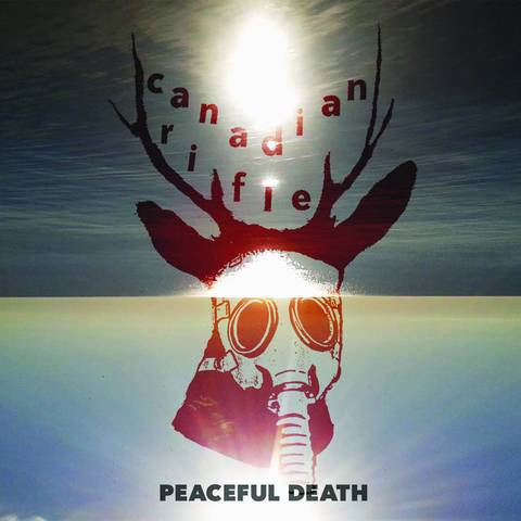 CANADIAN RIFLE, peaceful death cover