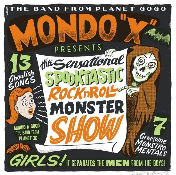 "MONDO ""X"", thee sensational spooktastic... cover"