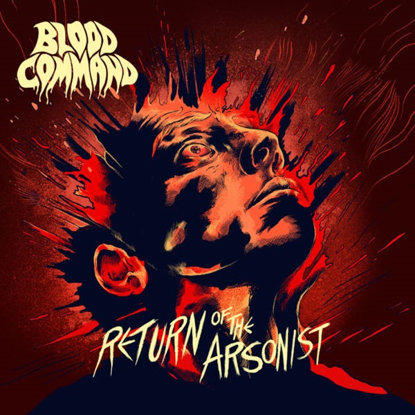 BLOOD COMMAND, return of the arsonist cover