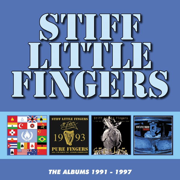 STIFF LITTLE FINGERS, the albums 1991-1997 cover