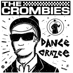 CROMBIES, dance crazee cover