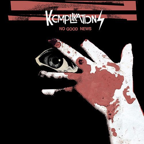 KOMPLIKATIONS, no good news cover