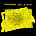 SUBHUMANS, worlds apart cover