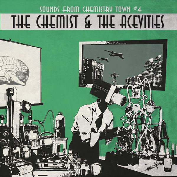 Cover THE CHEMIST & THE ACEVITIES, sounds from the chemistry town #4