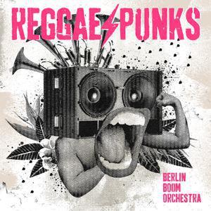 BERLIN BOOM ORCHESTRA, reggae punks cover