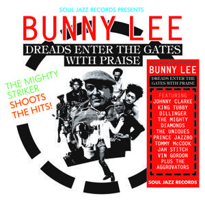 BUNNY LEE, dreads enter the gates with praise cover