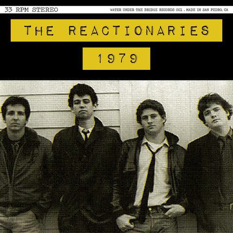 REACTIONARIES, 1979 (deluxe version) cover