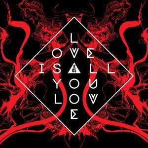 BAND OF SKULLS, love is all you love cover