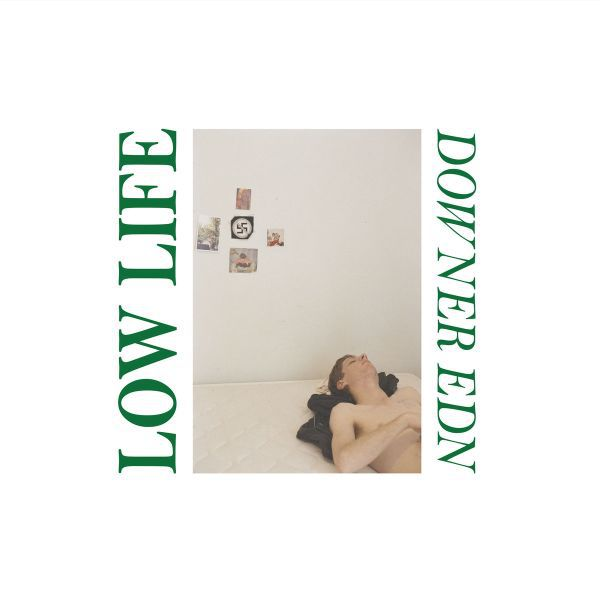 LOW LIFE, downer edn cover