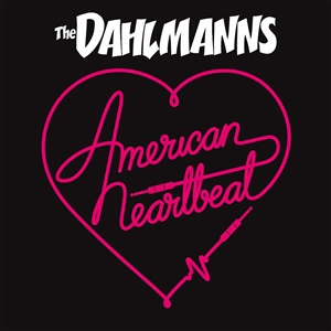 DAHLMANNS, american heartbeat cover