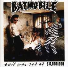 BATMOBILE, bail was set at $6.000.000 cover