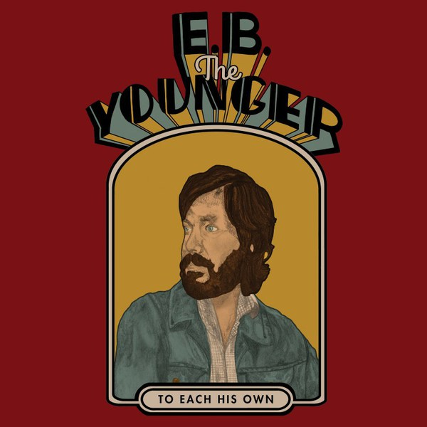 E.B. THE YOUNGER, to each his own cover