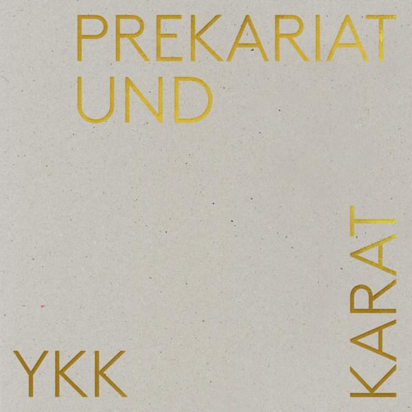 YASMO & DIE KLANGKANTINE, prekariat & karat cover