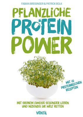 FABIAN BREISINGER/PATRICK BOLK, pflanzliche protein-power cover