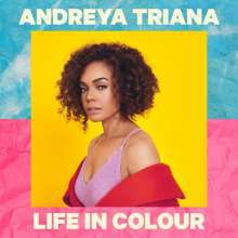 ANDREYA TRIANA, life in colour cover