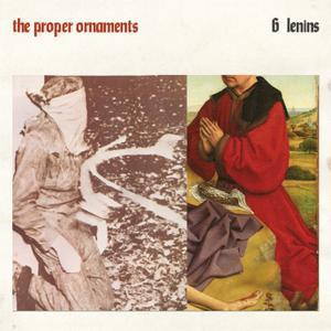 PROPER ORNAMENTS, 6 lenins cover