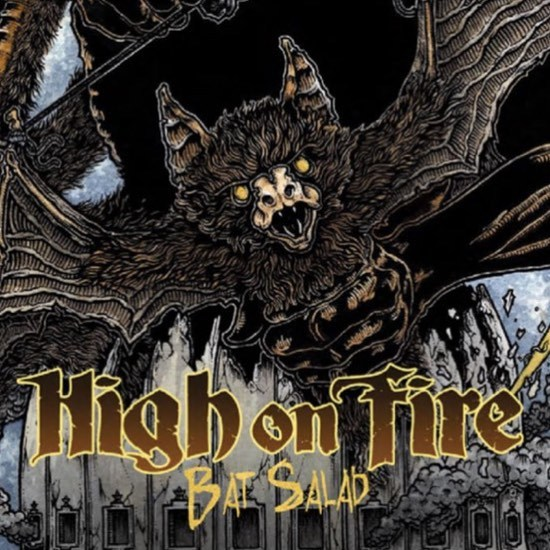 HIGH ON FIRE, bat salad cover
