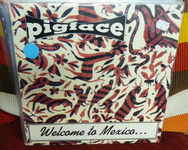 PIGFACE, welcome to mexico ... asshole (USED) cover
