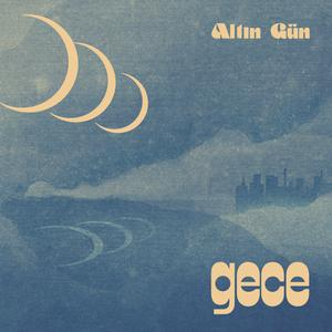 ALTIN GÜN, gece cover