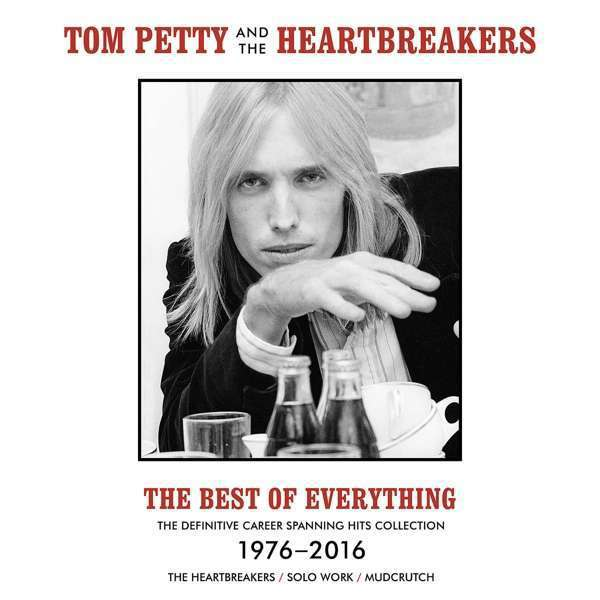 TOM PETTY & THE HEARTBREAKERS, best of everything 1976-2016 cover