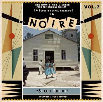 V/A, la noire vol. 7 - shout shout! cover