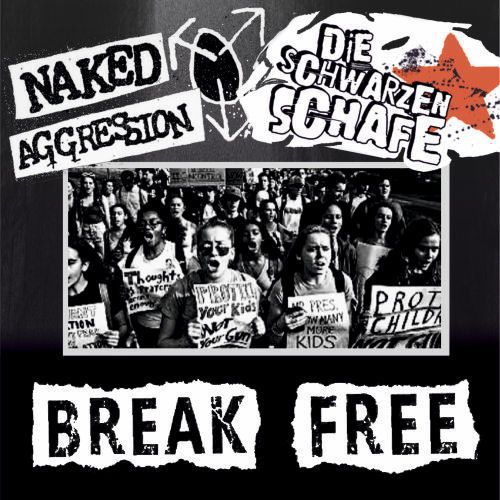 DIE SCHWARZEN SCHAFE / NAKED AGGRESSION, break free ep cover