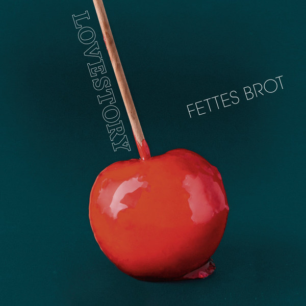 FETTES BROT, lovestory cover