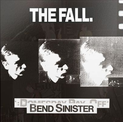 FALL, bend sinister/the domesday pay off cover