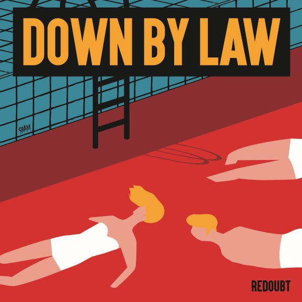 Cover DOWN BY LAW, redoubt