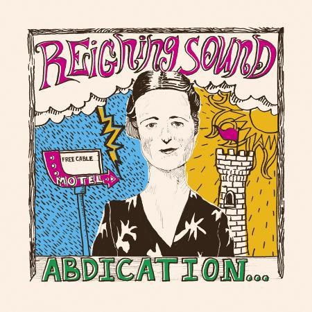 Cover REIGNING SOUND, abdication... for your love