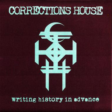CORRECTIONS HOUSE, making history in advance cover