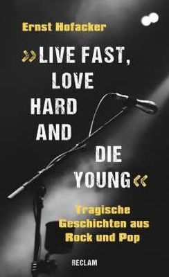 Cover ERNST HOFACKER, live fast, love hard die young