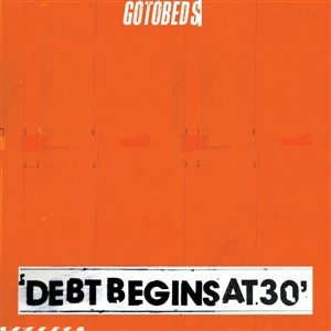 GOTOBEDS, debt begins at 30 cover