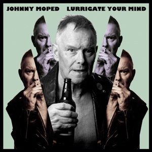 JOHNNY MOPED, lurrigate your mind cover