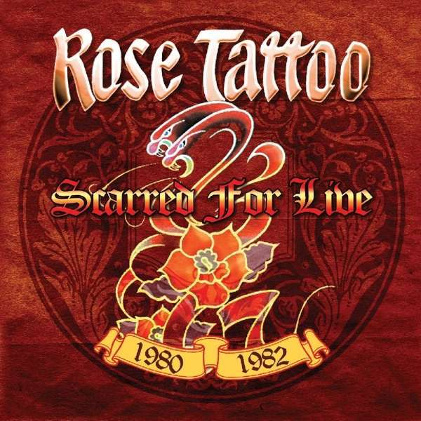 ROSE TATTOO, scarred for live 1980-1982 cover