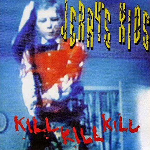 JERRY´S KIDS, kill kill kill cover
