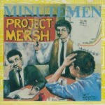 MINUTEMEN, project mersh cover