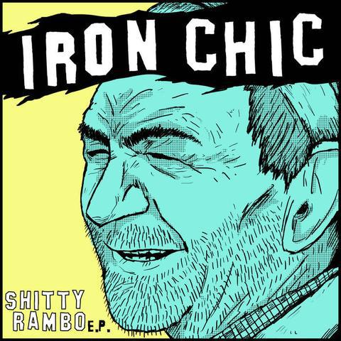 IRON CHIC, shitty rambo cover