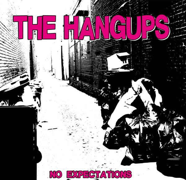 HANGUPS, no expectations cover