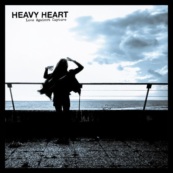 HEAVY HEART, love against capture cover