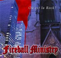 FIREBALL MINISTRY, oú est la rock? cover