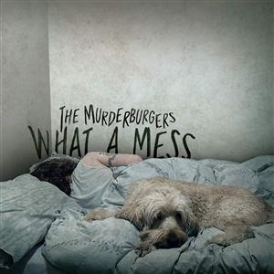 MURDERBURGERS, what a mess cover