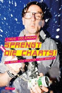 LINUS VOLKMANN, sprengt die charts - wie werde ich popstar... cover