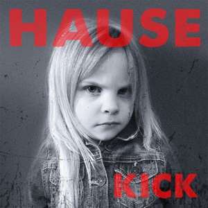 DAVE HAUSE, kick cover