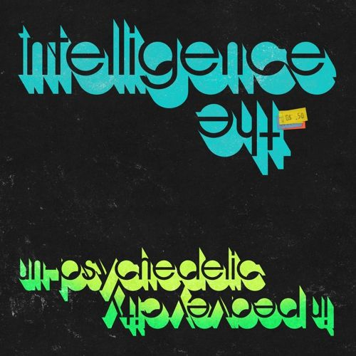 INTELLIGENCE, un-psychedelic in peavey city cover